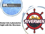 Dental Arts Laboratories  Night with the Rivermen