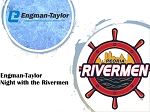 Engman-Taylor Co. Night with the Rivermen
