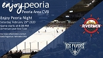 Enjoy Peoria Night with The Rivermen