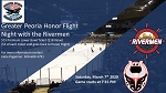 Greater Peoria Honor Flight  Night with the Rivermen 3/7