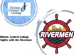 Illinois Central College  Nights with the Rivermen