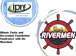 Illinois Park & Recreation Foundation Fundraiser