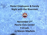 Postal Employees & Family Night with the Rivermen
