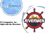 TCI Companies, Inc.  Night with the Rivermen
