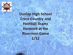 Dunlap Honoring Night with the Rivermen