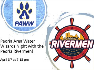 Peoria Area Water Wizards  Fundraising Night with the Rivermen 4/3