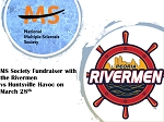 MS Society Fundraising Night with the Rivermen 3/28