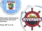 Washington Kids Academy Night Out with the Rivermen