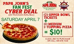 Papa John's  Fan Fest Package  4/7