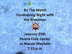 Be The Match Night with the Rivermen (fundraiser)